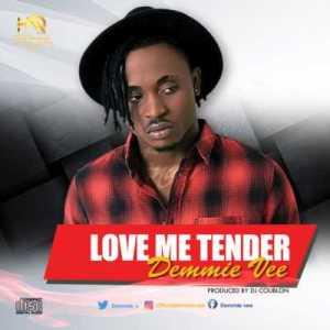 Demmie Vee - Love Me Tender